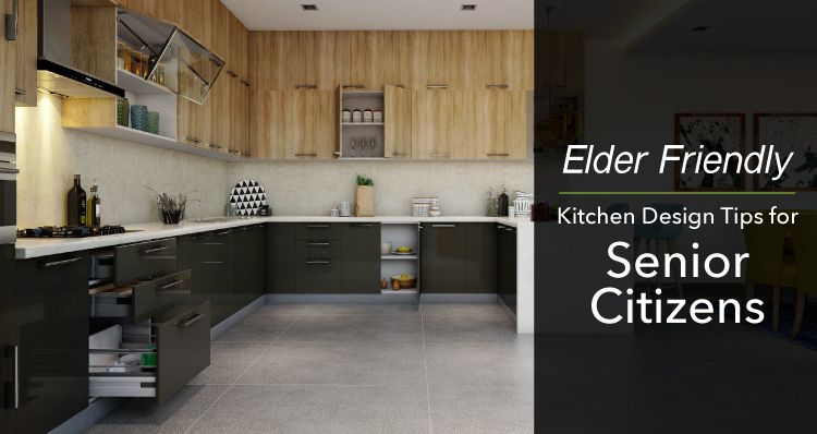 Elder Friendly Kitchen Design Tips For Senior Citizens