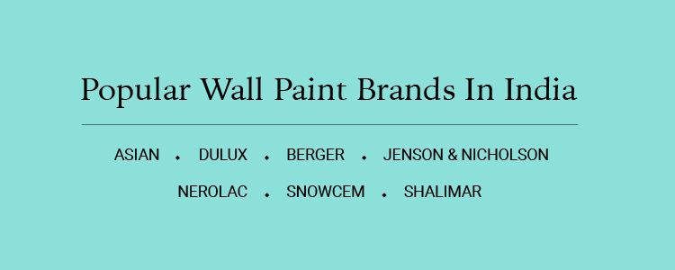 Types Of House Paint - Popular Paint Brands