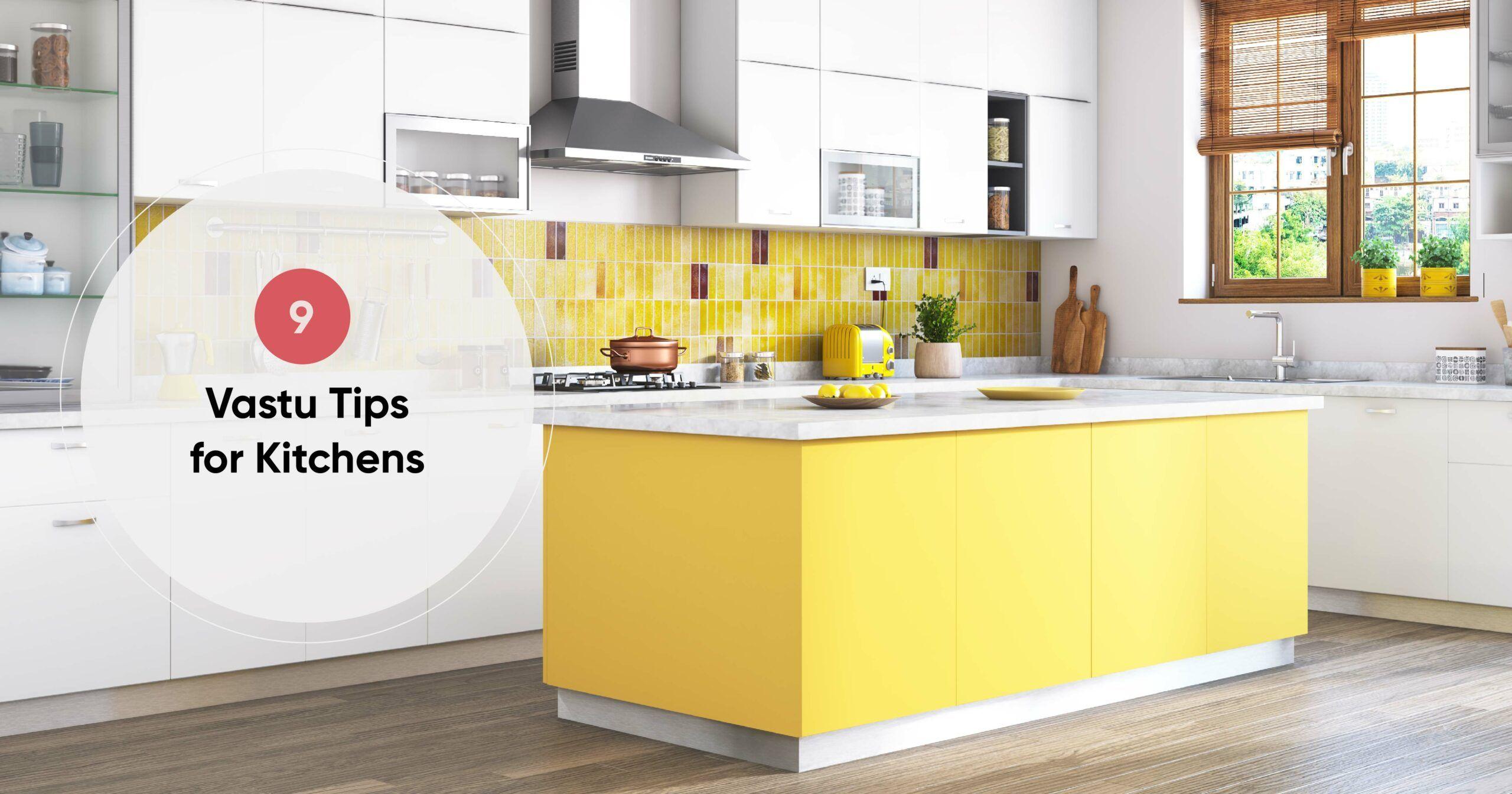 How to Design a Vastu-friendly Kitchen?